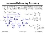 improved mirroring accuracy