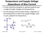 temperature and supply voltage dependence of bias current