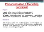 personnalisation marketing participatif