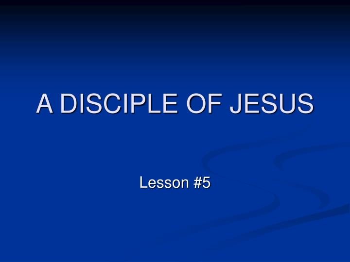 a disciple of jesus n.