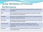scalar attributes of forecast performance