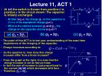 lecture 11 act 1