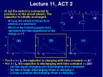 lecture 11 act 2