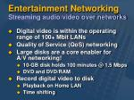 entertainment networking streaming audio video over networks