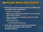 multicast name resolution