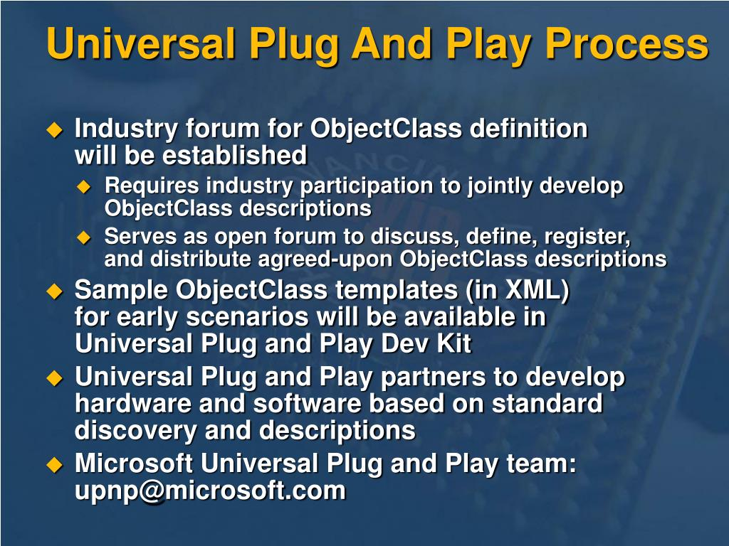 Universal Plug And Play Process