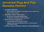 universal plug and play success factors