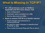 what is missing in tcp ip