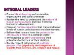 integral leaders
