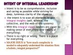 intent of integral leadership