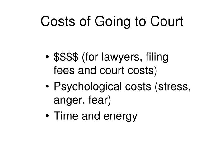 Costs of Going to Court