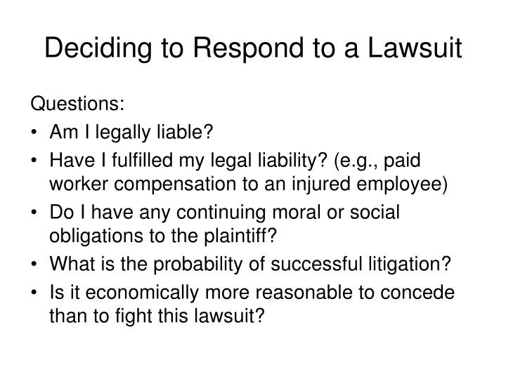 Deciding to Respond to a Lawsuit