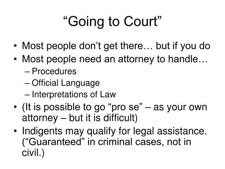 """Going to Court"""