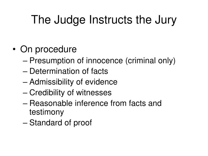 The Judge Instructs the Jury