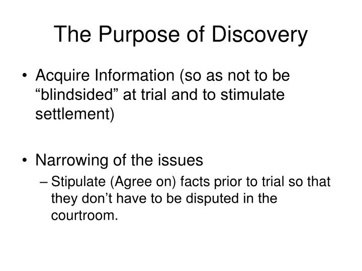The Purpose of Discovery