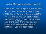 cost of being seated on lafco