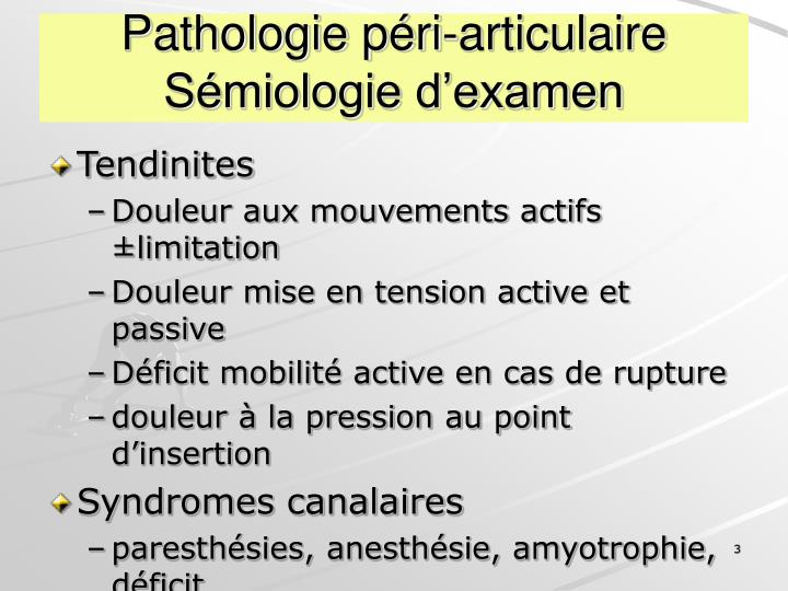 Pathologie p ri articulaire s miologie d examen