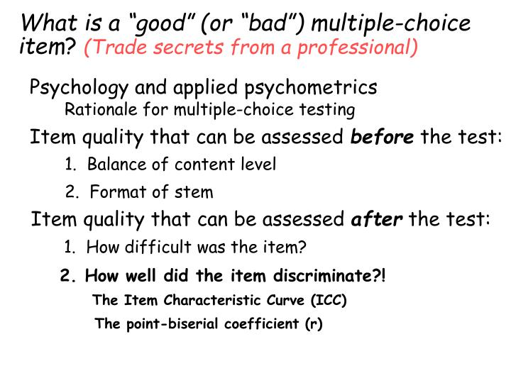 what is a good or bad multiple choice item trade secrets from a professional n.