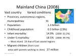 mainland china 2008
