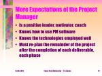 more expectations of the project manager