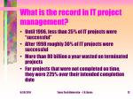 what is the record in it project management