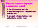 where is expertise in project management found