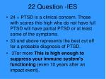 22 question ies