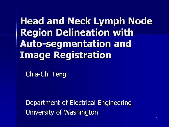 head and neck lymph node region delineation with auto segmentation and image registration n.