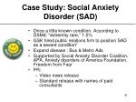 case study social anxiety disorder sad