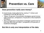 prevention vs care
