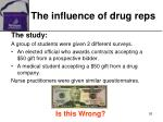 the influence of drug reps
