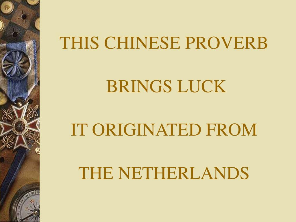 THIS CHINESE PROVERB