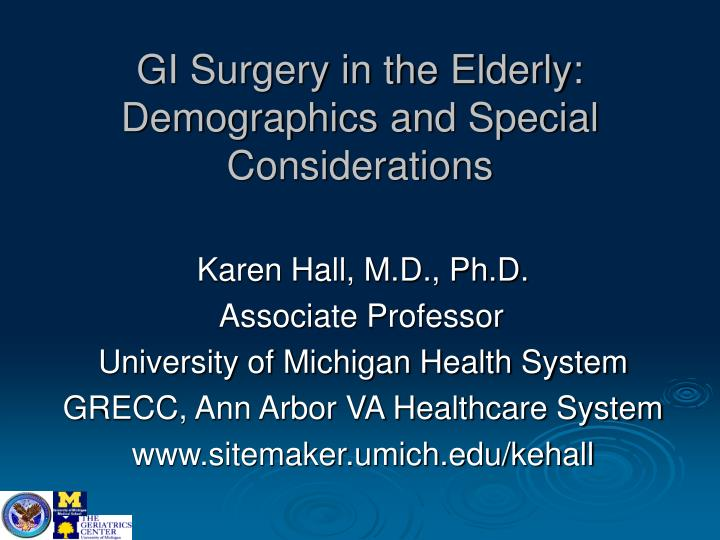 gi surgery in the elderly demographics and special considerations n.