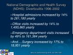 national demographic and health survey ndhs diverticulitis 1996 2002