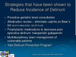 strategies that have been shown to reduce incidence of delirium