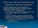 what are important predictors for disability in geriatric patients