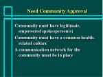 need community approval