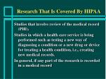 research that is covered by hipaa