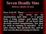 seven deadly sins destroy charity in men