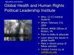global health and human rights political leadership institute