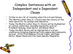 complex sentences with an independent and a dependent clause