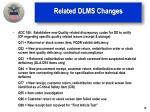 related dlms changes1