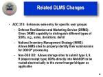related dlms changes3