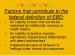 factors that contribute to the federal definition of ebd