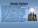 family factors
