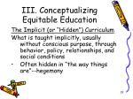 iii conceptualizing equitable education11