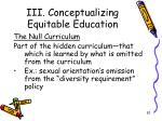 iii conceptualizing equitable education12