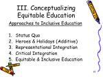 iii conceptualizing equitable education7
