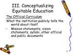 iii conceptualizing equitable education9