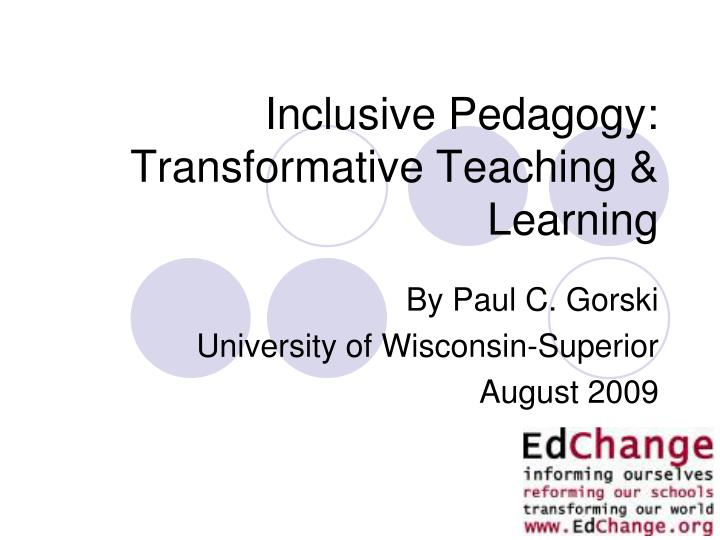 inclusive pedagogy transformative teaching learning n.